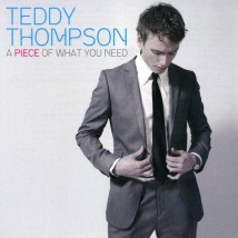 teddy_thompson-a_piece_of_what_you_need-front
